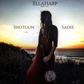Shotgun Sadie (feat. The False Bottom Band) - Single