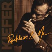 Reckless & Me - Kiefer Sutherland - Kiefer Sutherland