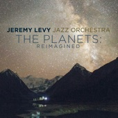 Jeremy Levy Jazz Orchestra - Saturn: The Bringer of Old Age