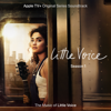 Little Voice Cast - Simple and True (From the Apple TV+ Original Series