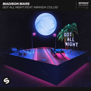 Madison Mars – Got All Night (feat. Amanda Collis) – Single