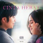 Cinta Hebat Feat. Angga Yunanda [From Kisah Untuk Geri ] Syifa Hadju - Syifa Hadju