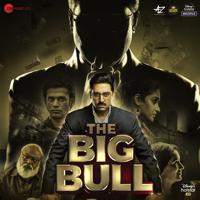 Gourov Dasgupta, Wily Frenzy & Mehul Vyas - The Big Bull (Original Motion Picture Soundtrack) artwork