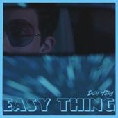 Dom Fera - Easy Thing