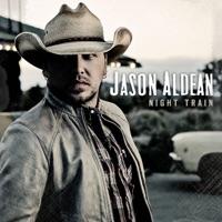 Night Train by Jason Aldean on Apple Music