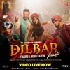 Dilbar (feat. Nora Fatehi) - Single