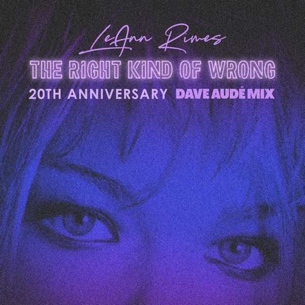 The Right Kind of Wrong (Dave Audé Mix) - Single