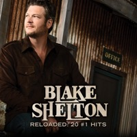 Blake Shelton: Reloaded: 20 #1 Hits (iTunes)
