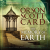Orson Scott Card - The Memory of Earth: Homecoming, Volume One bild