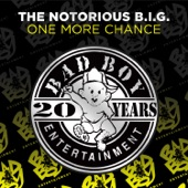 The Notorious B.I.G. - One More Chance / Stay With Me