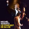 Michel Sardou - Le concert de sa vie illustration
