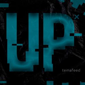 temafeed - Up! - EP