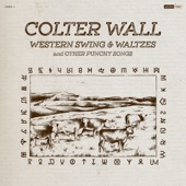 Colter Wall - Cowpoke