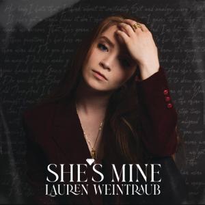 Lauren Weintraub - She's Mine