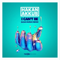 I Can't Be (Ilkan Gunuc Remix) - Single