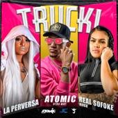 Atomic Otro Way - Trucki