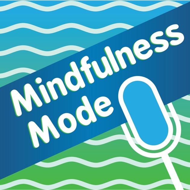Mindfulness Mode By Bruce Langford On Apple Podcasts