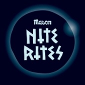 Mason - Nite Rite One