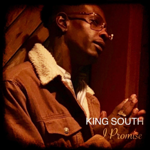 King South - I Promise