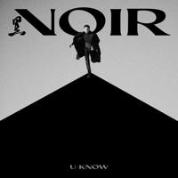 NOIR - The 2nd Mini Album - EP - U-KNOW