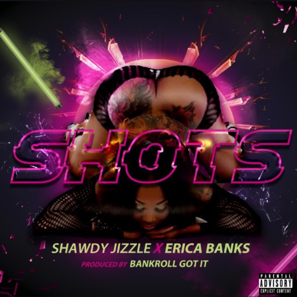 Shots (feat. Erica Banks) - Single