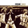 Gold: Cream (with Eric Clapton), Cream