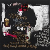 Miles Davis & Robert Glasper - Right On Brotha