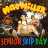 Senior Skip Day Single