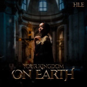 Hle - Your Kingdom on Earth (Live)