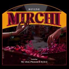 Mirchi (feat. MC Altaf, Stylo G & Phenom)