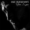 When I m Gone - Jake Quickenden mp3