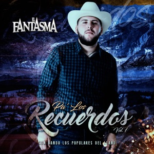 El Fantasma - El Mas Poderoso feat. Los Populares Del Llano