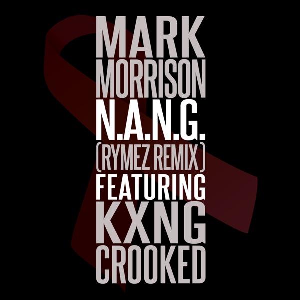 N.A.N.G. (Rymez Remix) [feat. KXNG Crooked] - Single