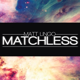 Matchless Feat Briana Lovett