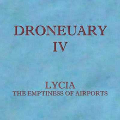 The Emptiness of Airports - Single - Lycia