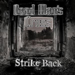 Dead Man's Cross - Strike Back