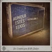 Intocable - Aunque Estes Lejos (Live Sessions From 16*83 Studios)