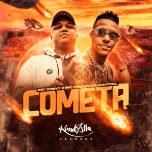MC Vinny & Paulin da Capital - Cometa