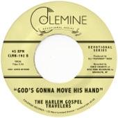 The Harlem Gospel Travelers - God's Gonna Move His Hand