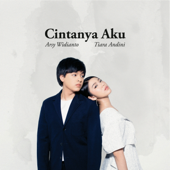 Download Cintanya Aku - Tiara Andini & Arsy Widianto Mp3 and Videos