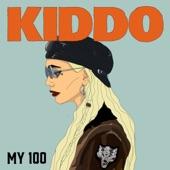 Kiddo - My 100