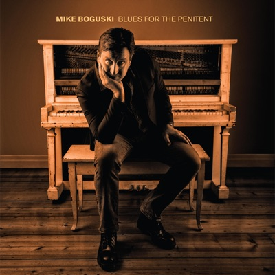Mike Boguski – Blues for the Penitent