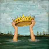 Josh Ritter - Ground Don't Want Me
