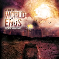 Boonaa Mohammed - When the World Ends