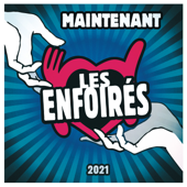 Maintenant (Version radio) - Les Enfoirés