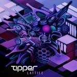 Tipper - Lattice