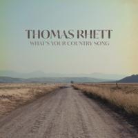 Album What's Your Country Song - Thomas Rhett