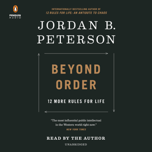 Beyond Order: 12 More Rules for Life (Unabridged)