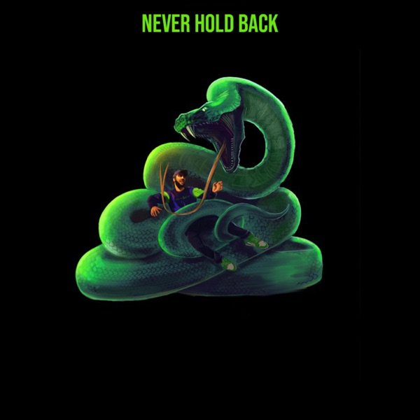 Never Hold Back (feat. Rittz) - Single
