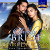 Claire Delacroix - The Beauty Bride: A Medieval Scottish Romance  artwork